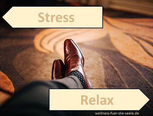 Gestern Stress - Morgen Relax