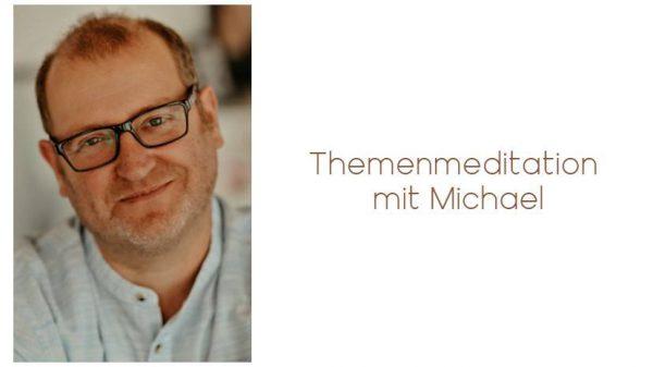 Themenmeditation mit Michael (auch Online) @ Wellness für die Seele | Bocholt | Nordrhein-Westfalen | Deutschland