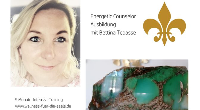 Energetic Counselor Ausbildung – Start September 2020