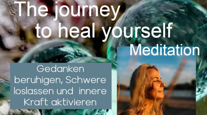 The Journey to heal yourself