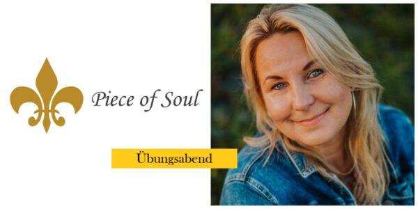 Piece of Soul Übungsabend @ Wellness für die Seele